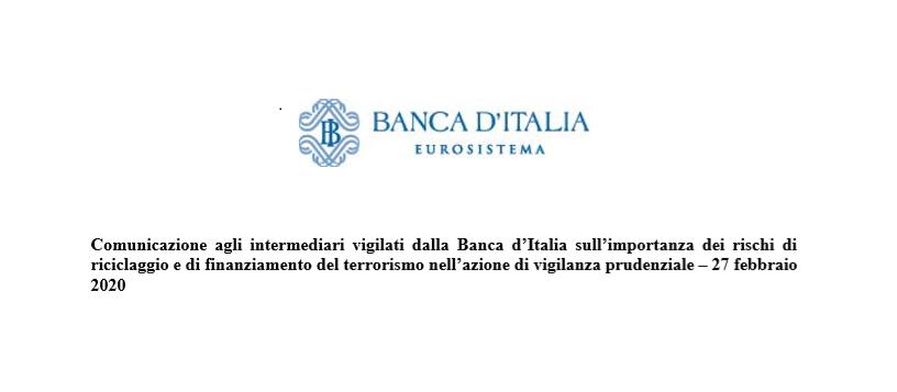 BANCA D'ITALIA - COMUNICAZIONI AGLI INTERMEDIARI VIGILATI IN MERITO A RISCHI DI RICICLAGGIO E FINANZIAMENTO DEL TERRORISMO
